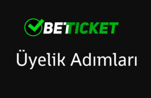 betticket-uyelik